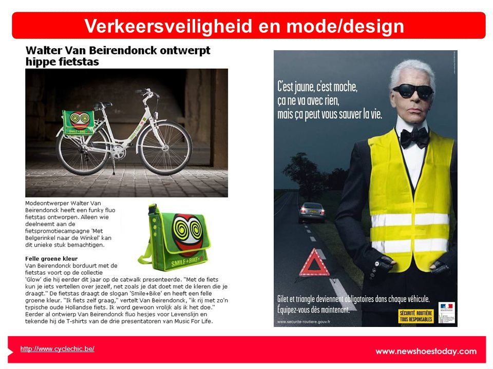 http://www.cyclechic.be/ Verkeersveiligheid en mode/design