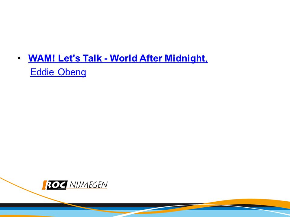 •WAM! Let s Talk - World After Midnight,WAM! Let s Talk - World After Midnight, Eddie Obeng