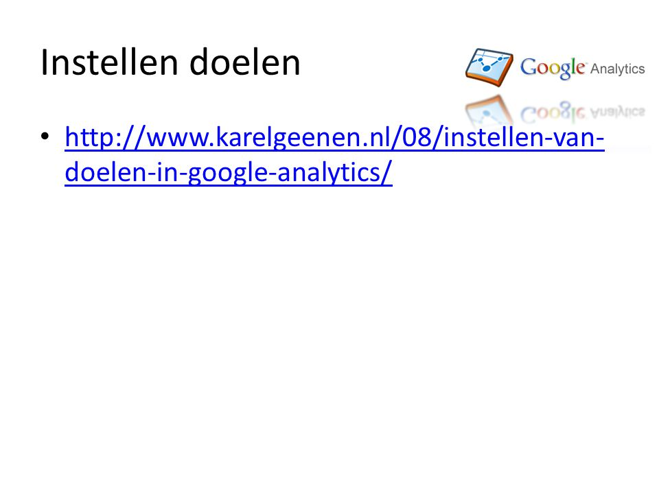 Instellen doelen   doelen-in-google-analytics/   doelen-in-google-analytics/