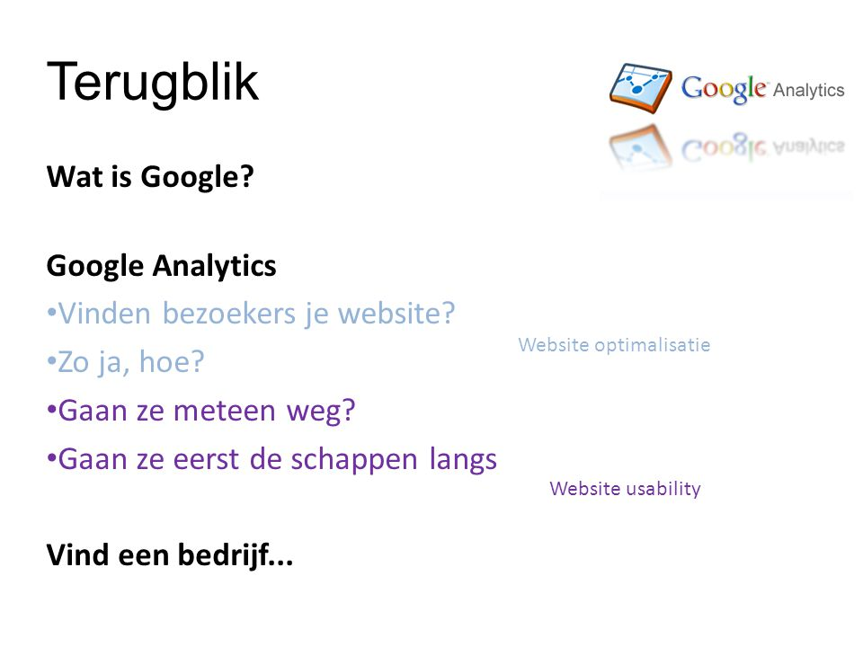 Wat is Google. Google Analytics Vinden bezoekers je website.