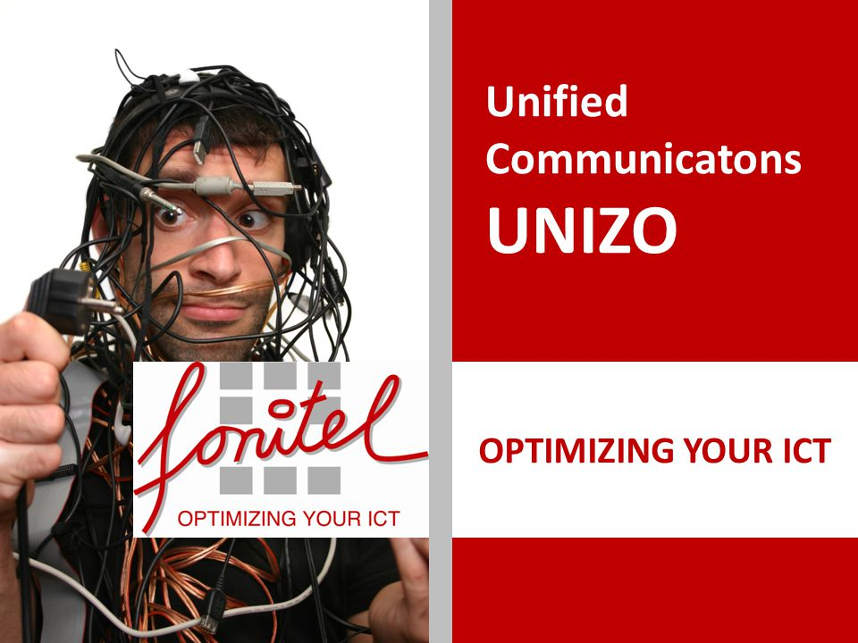 OPTIMIZING YOUR ICT Unified Communicatons UNIZO