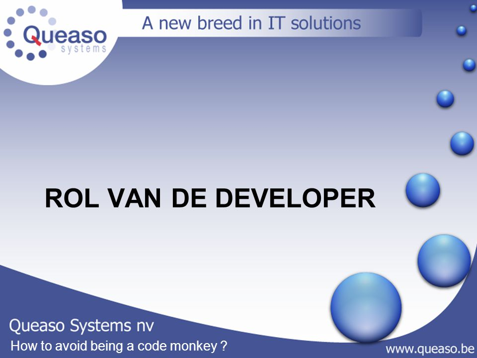How to avoid being a code monkey ROL VAN DE DEVELOPER