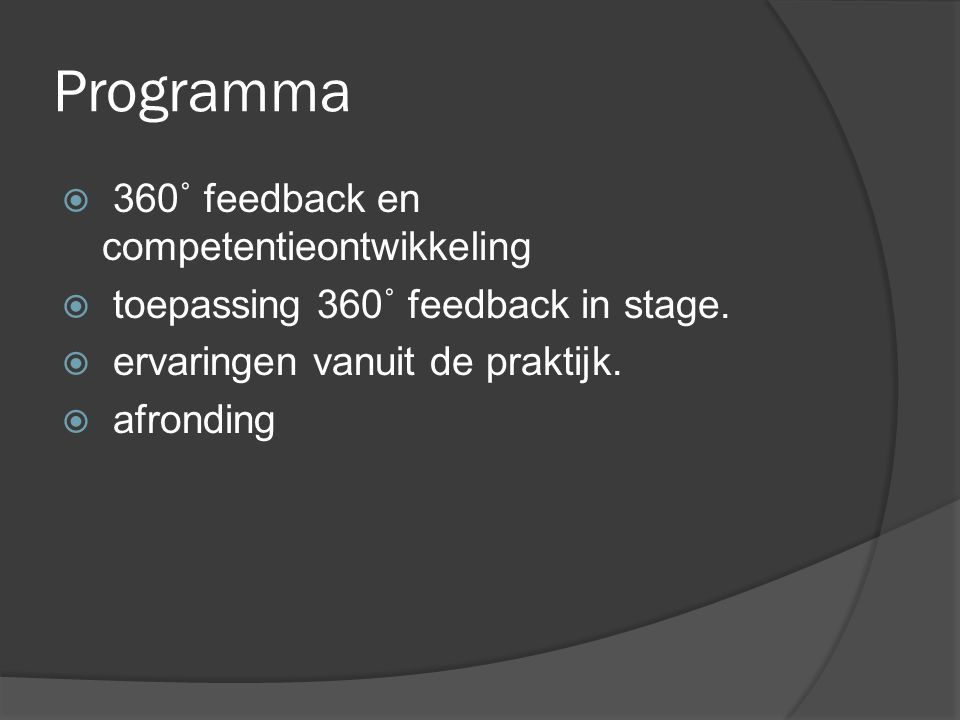 Programma  360˚ feedback en competentieontwikkeling  toepassing 360˚ feedback in stage.