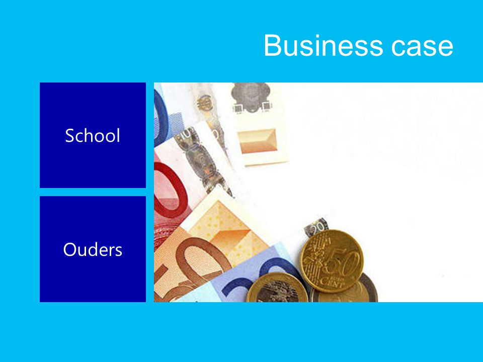 Business case School Ouders