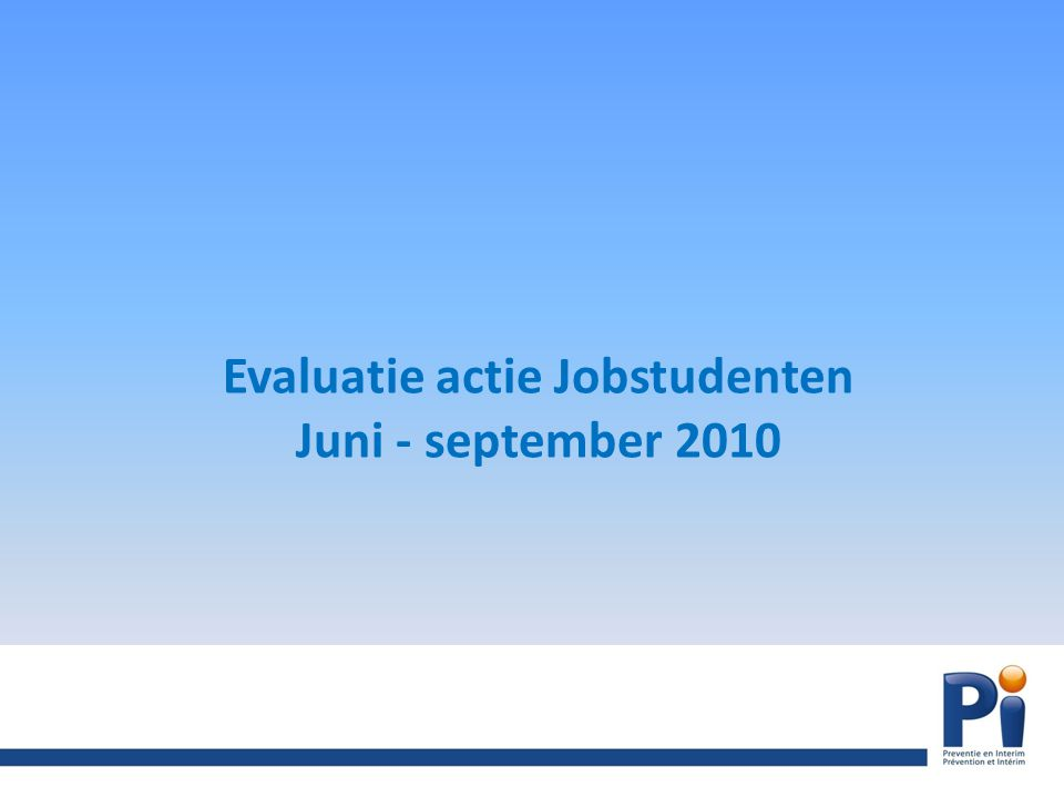 Evaluatie actie Jobstudenten Juni - september 2010