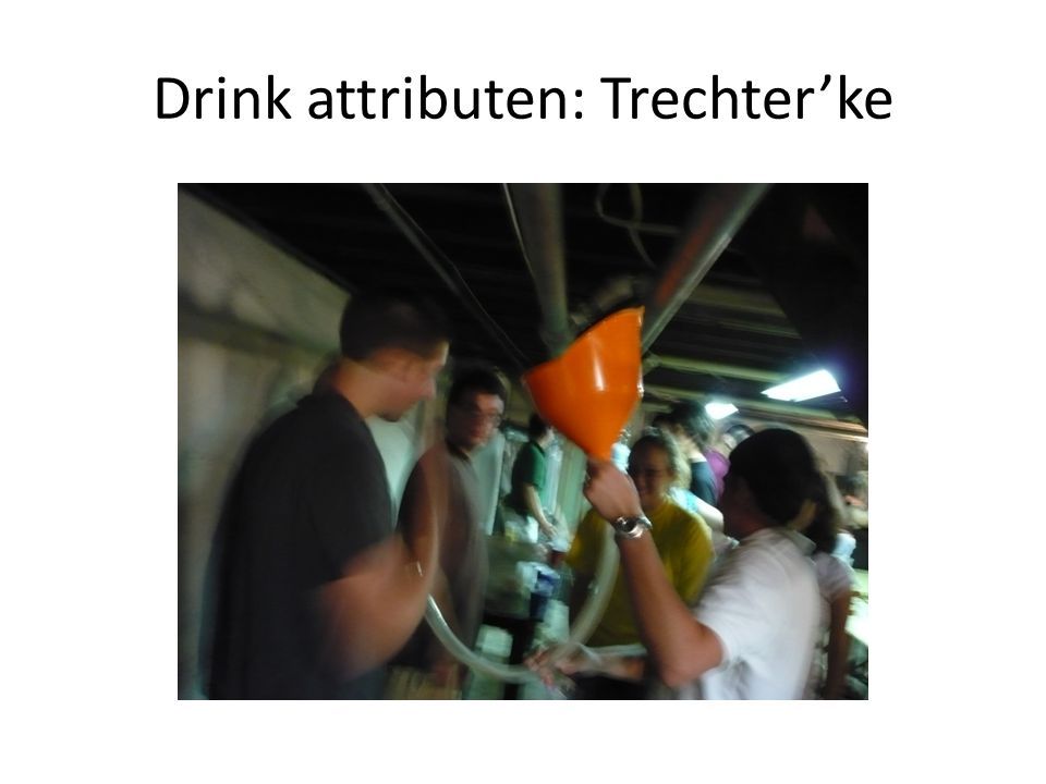 Drink attributen: Trechter'ke