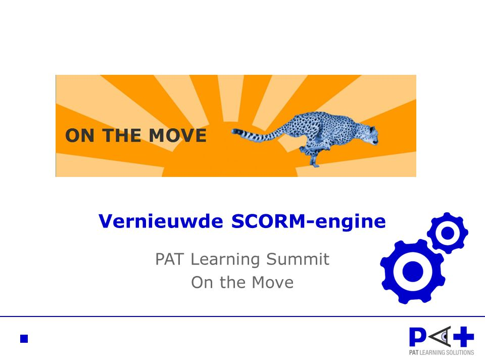 Vernieuwde SCORM-engine PAT Learning Summit On the Move