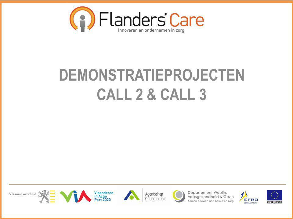 DEMONSTRATIEPROJECTEN CALL 2 & CALL 3