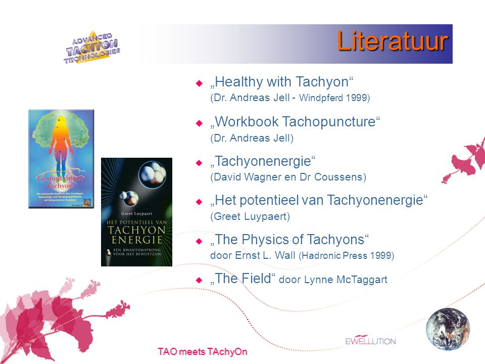 "TAO meets TAchyOn Literatuur  ""Healthy with Tachyon (Dr."