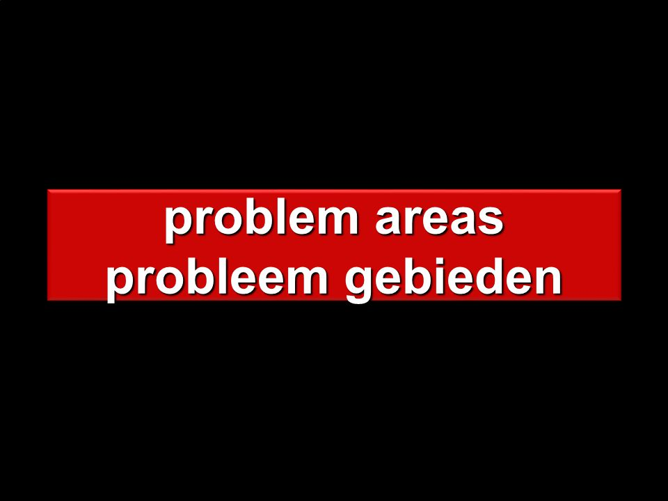 problem areas probleem gebieden