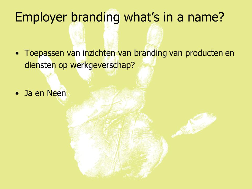 Employer branding what's in a name.