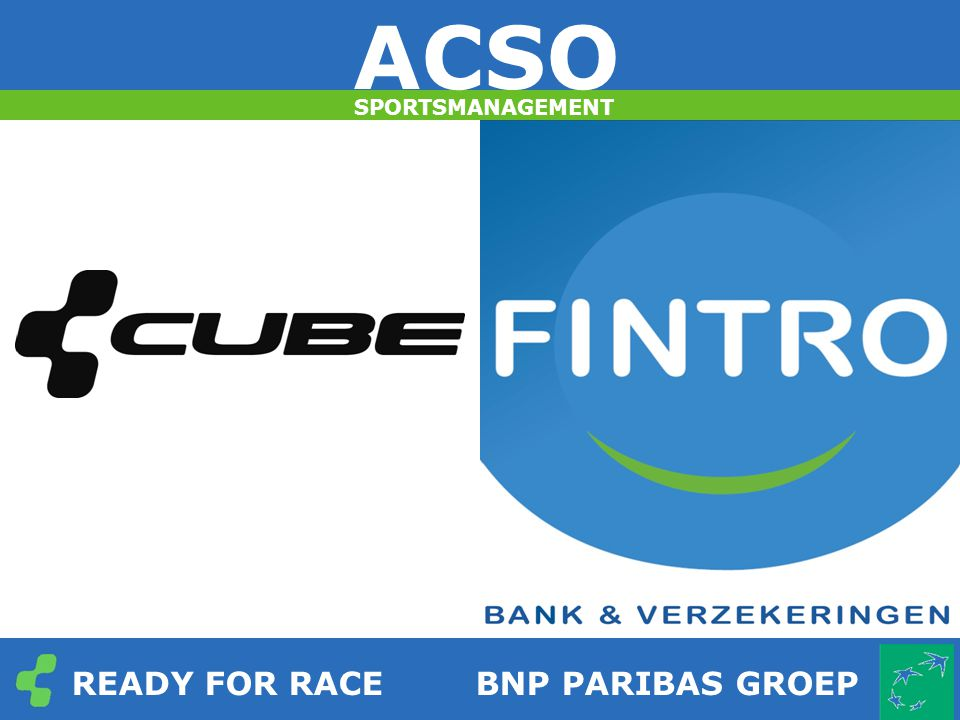 SPORTSMANAGEMENT READY FOR RACEBNP PARIBAS GROEP ACSO