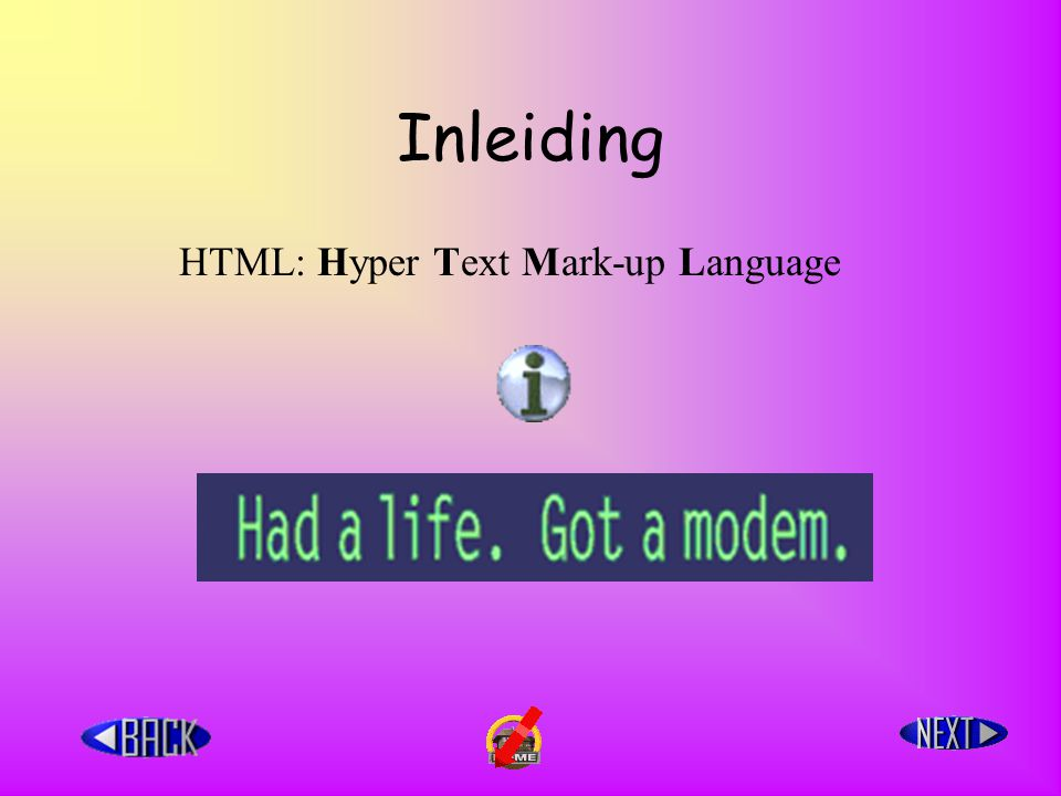 Inleiding HTML: Hyper Text Mark-up Language