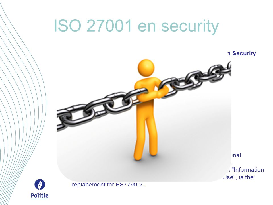 ISO en security The standard provides 133 controls in 11 main Information Security 'Areas': Security policy Organisation of information security Asset management Human resources security Physical and environmental security Communications and operations management Access control IS acquisition, development and maintenance Information security incident management Business continuity management Compliance ISO/IEC was published in October 2005 by the International Organization for Standardization (ISO) and the International Electrotechnical Commission (IEC).