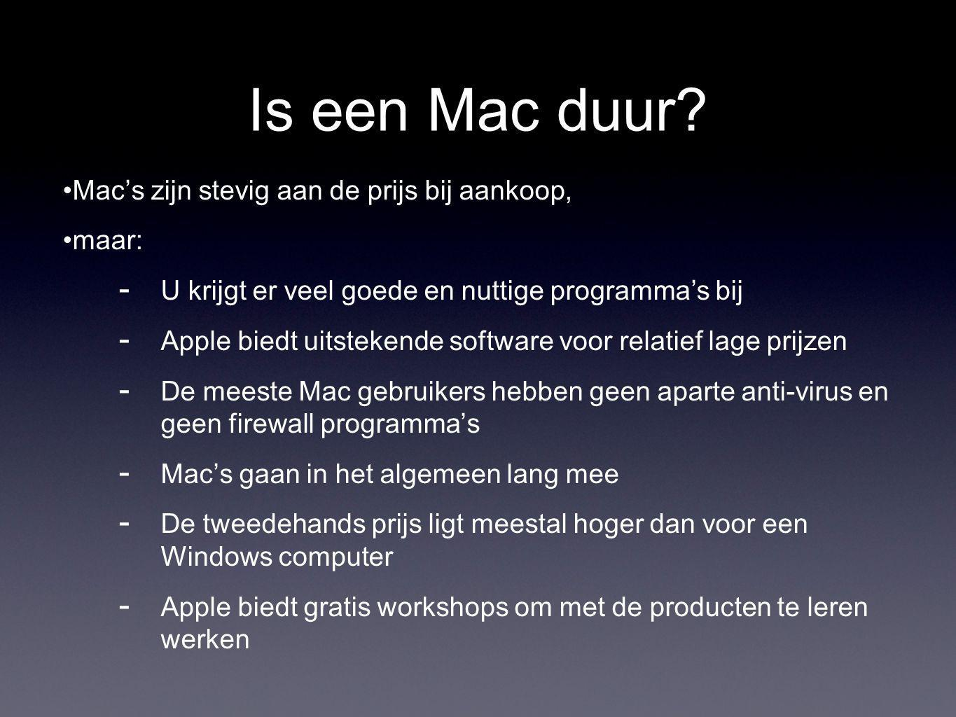 Is een Mac duur.