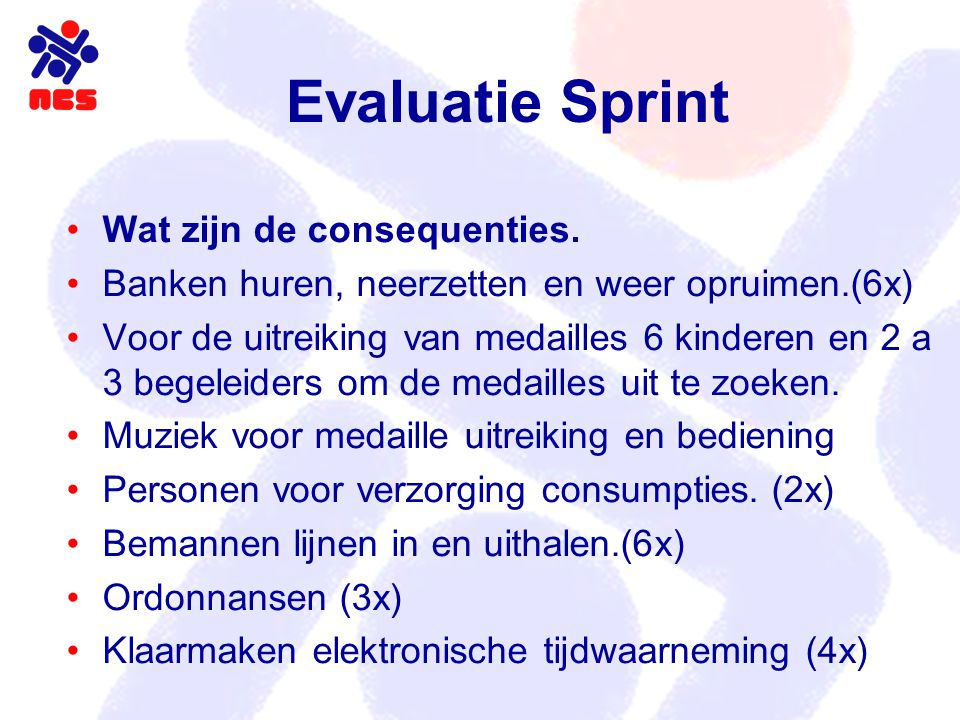 Evaluatie Sprint Wat zijn de consequenties.