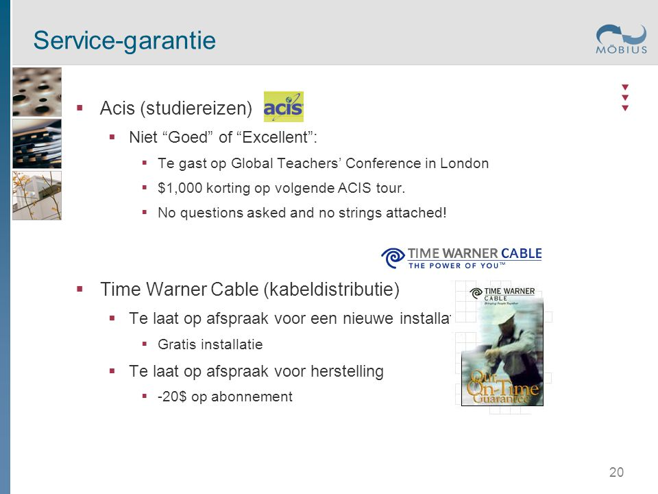  Acis (studiereizen)  Niet Goed of Excellent :  Te gast op Global Teachers' Conference in London  $1,000 korting op volgende ACIS tour.