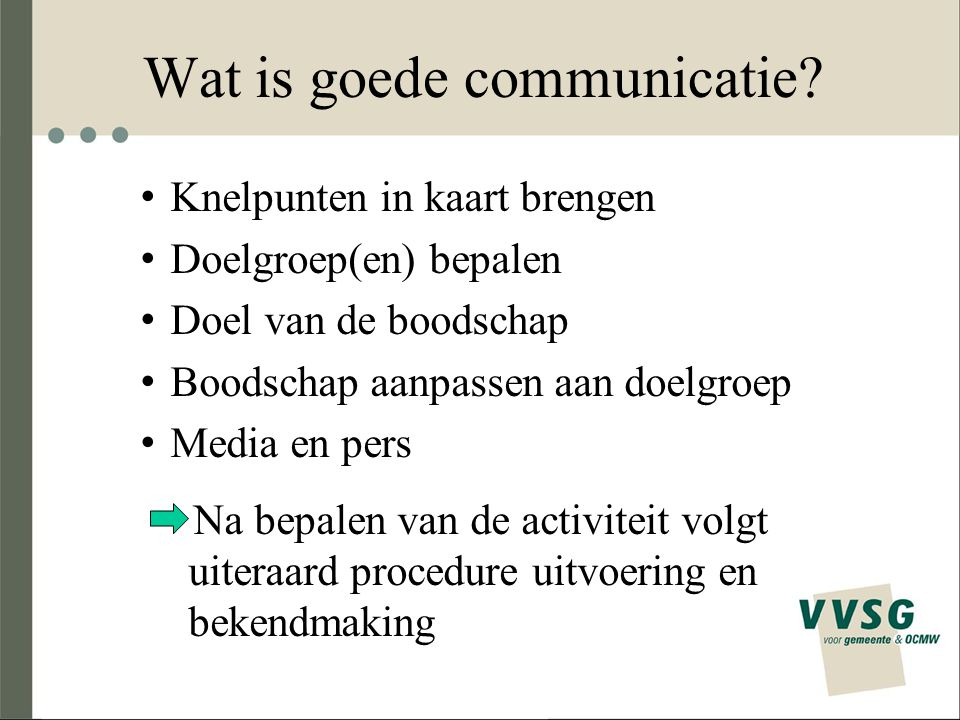 Wat is goede communicatie.