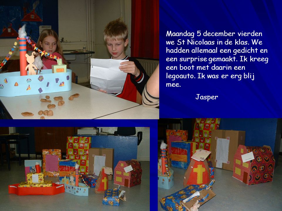 Maandag 5 december vierden we St Nicolaas in de klas.
