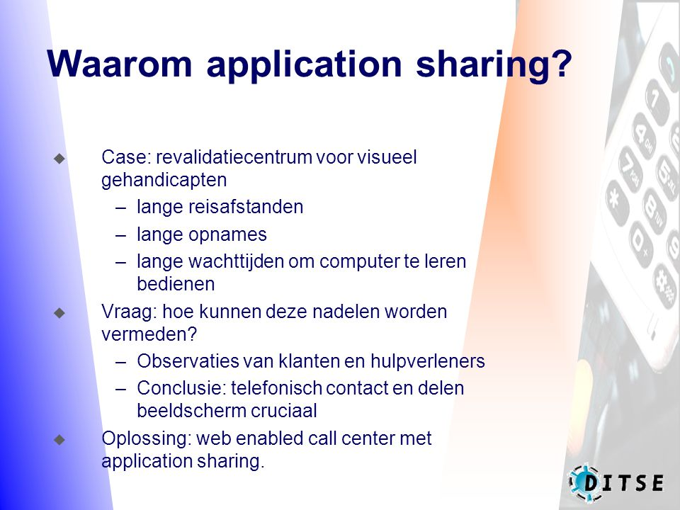 Waarom application sharing.