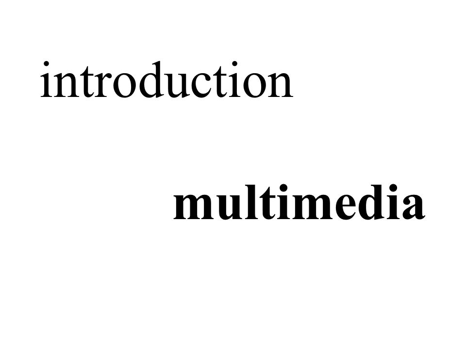 introduction multimedia