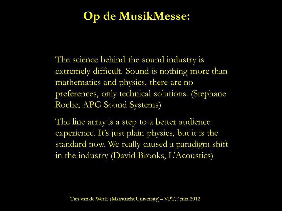 Op de MusikMesse: The science behind the sound industry is extremely difficult.
