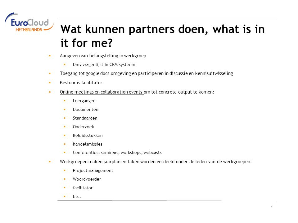 4 Wat kunnen partners doen, what is in it for me.
