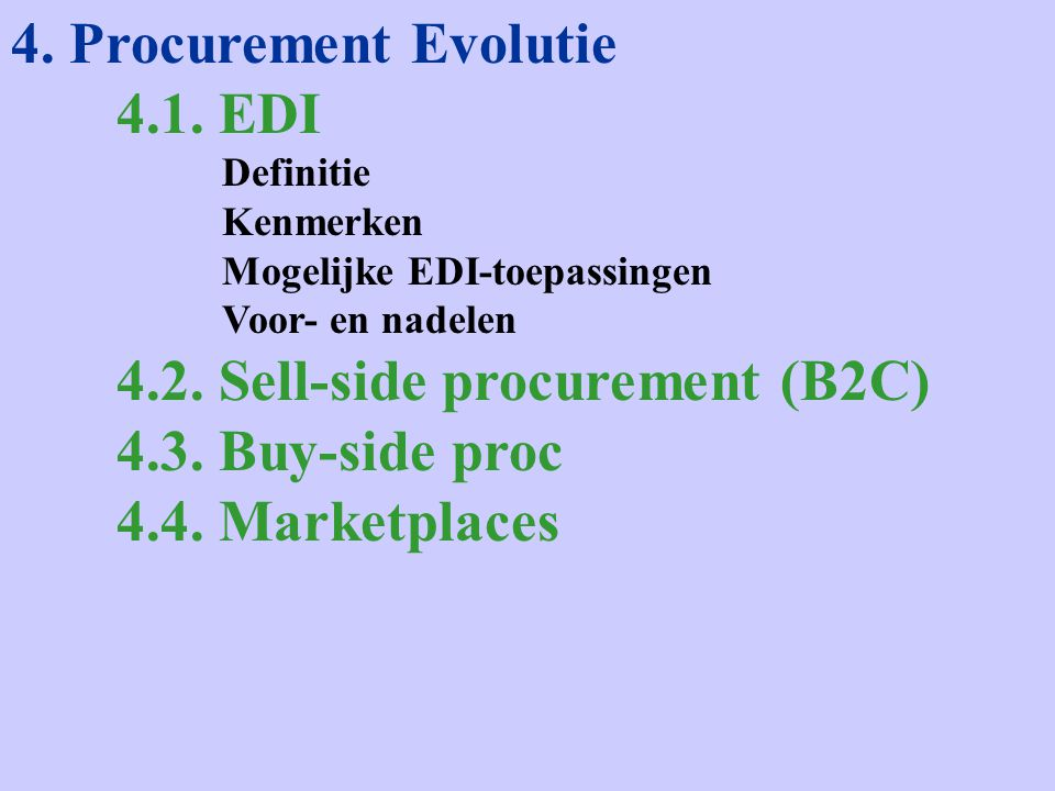 4. Procurement Evolutie 4.1.