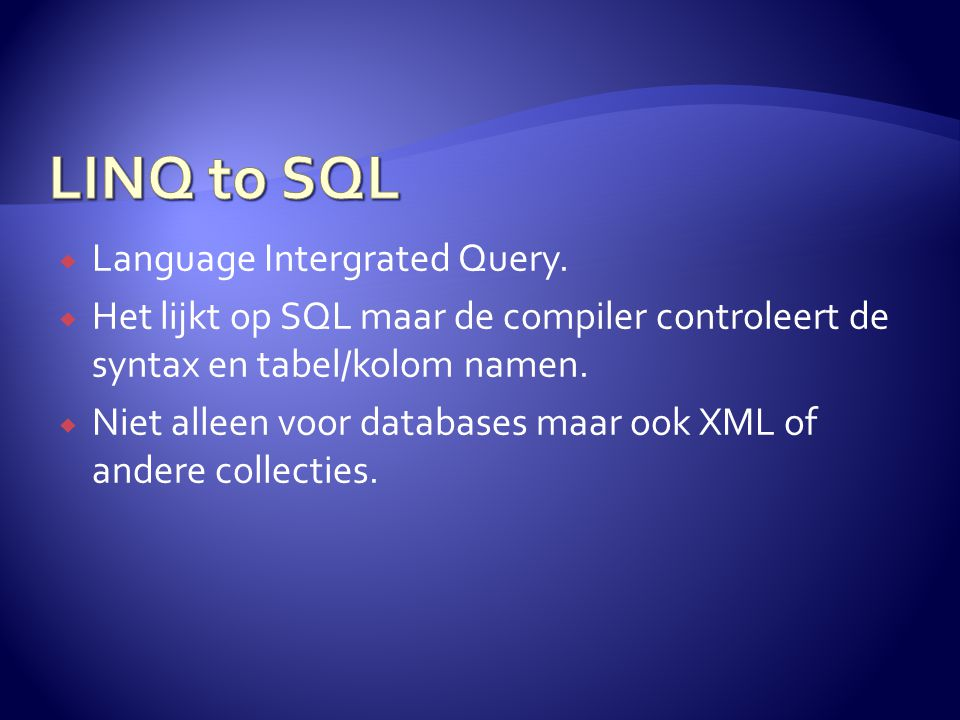  Language Intergrated Query.