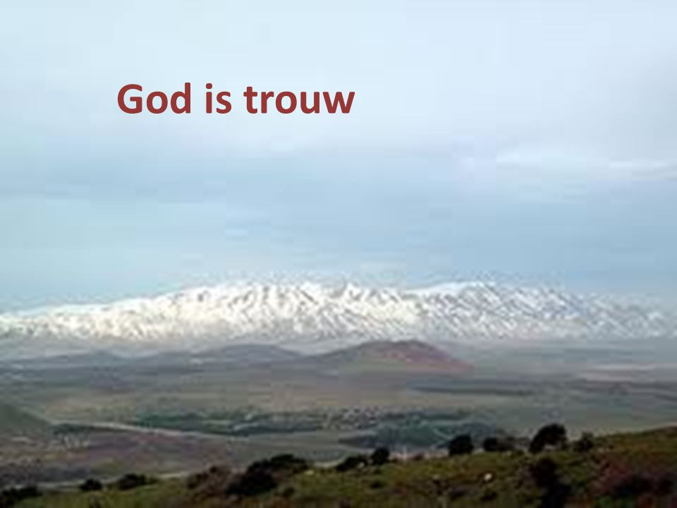 God is trouw