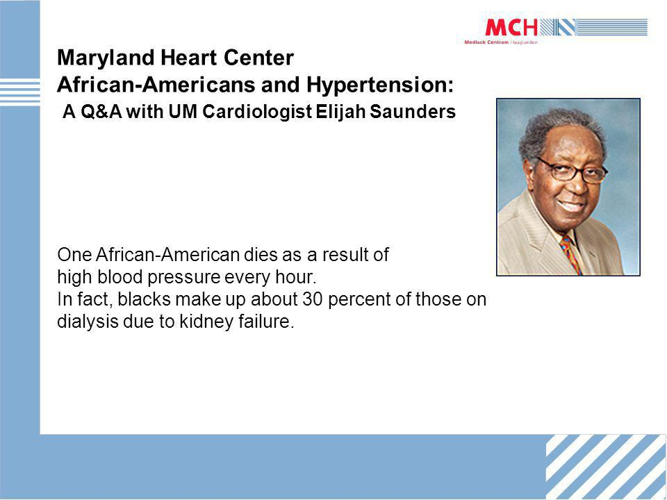 One African-American dies as a result of high blood pressure every hour.